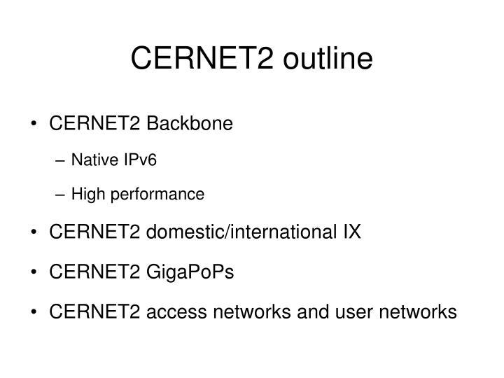 CERNET2 outline