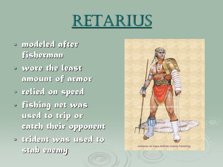 retarius