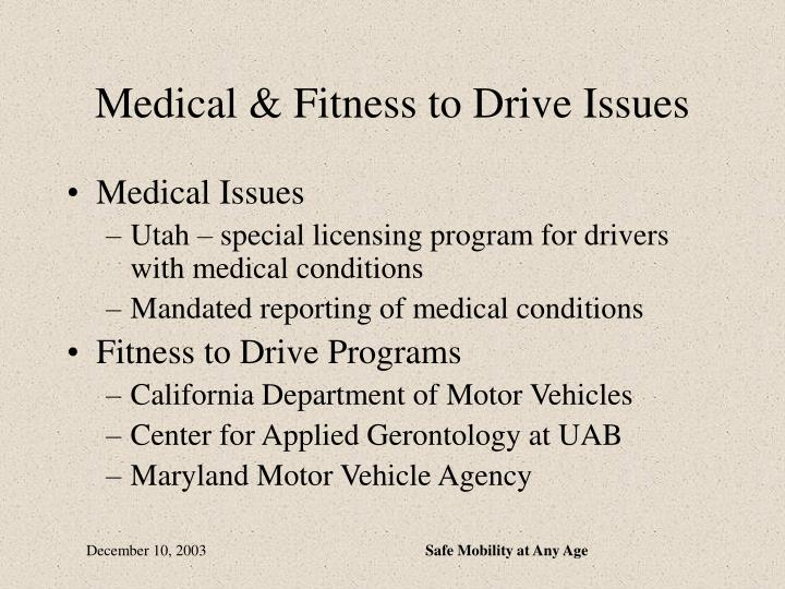 Medical & Fitness to Drive Issues