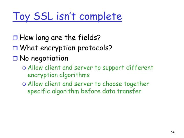Toy SSL isn't complete