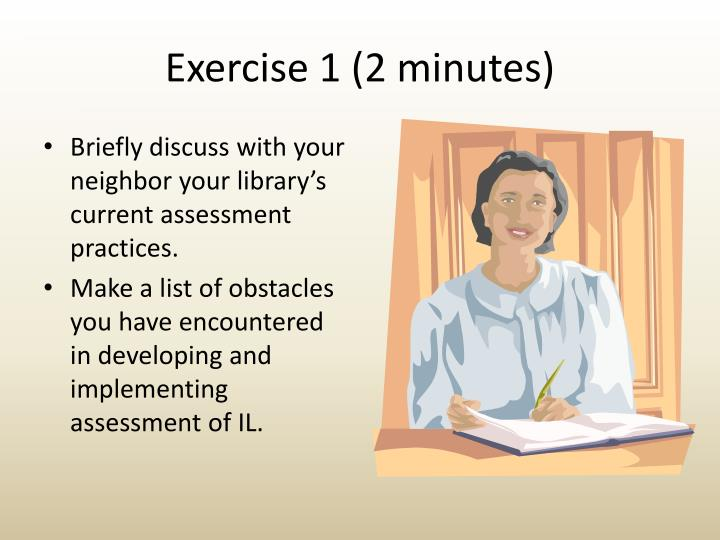 Exercise 1 (2 minutes)
