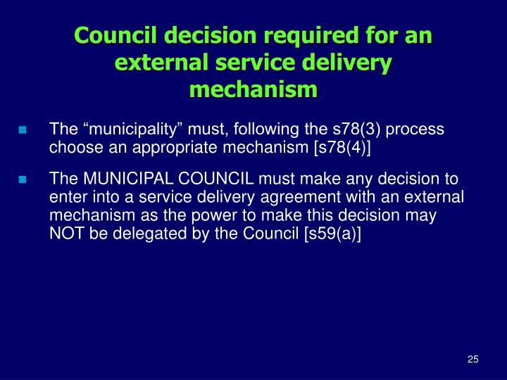 Council decision required for an external service delivery mechanism