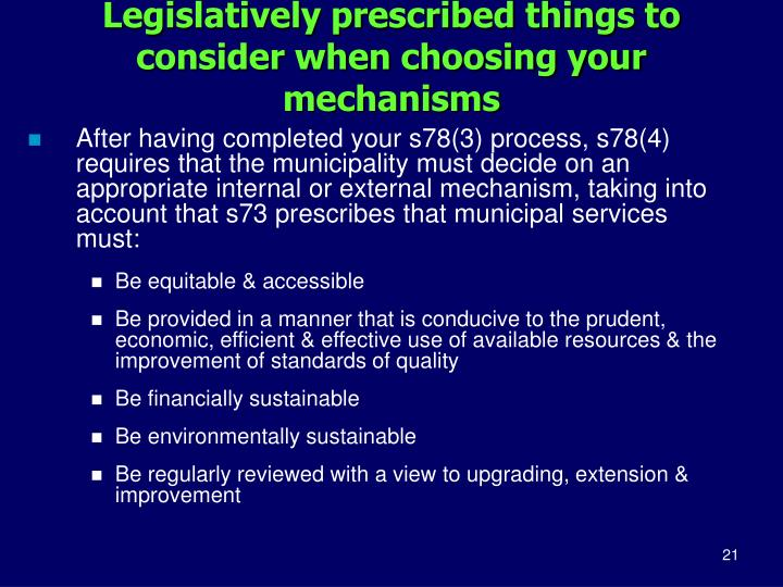 Legislatively prescribed things to consider when choosing your mechanisms