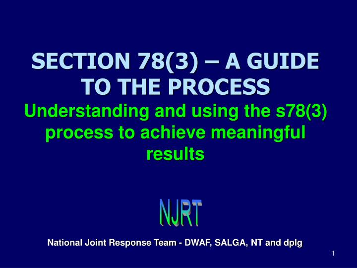 SECTION 78(3) – A GUIDE TO THE PROCESS
