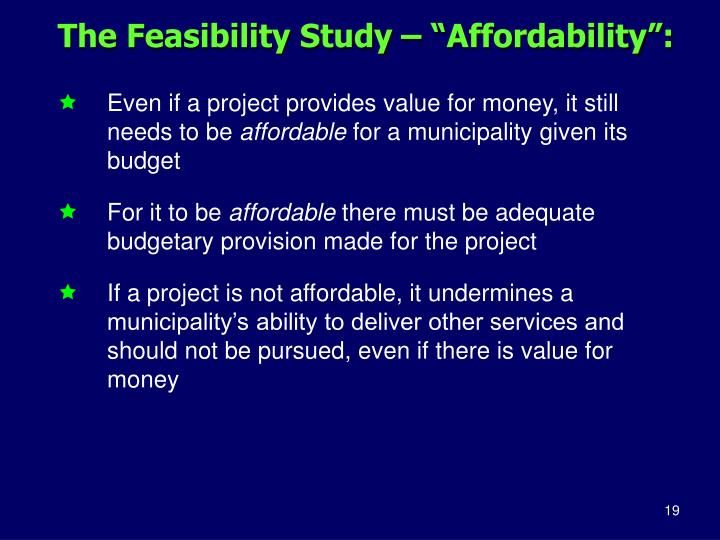 "The Feasibility Study – ""Affordability"":"