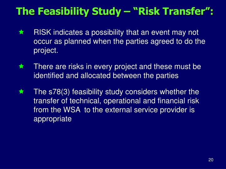 "The Feasibility Study – ""Risk Transfer"":"
