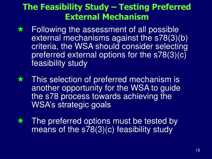 The Feasibility Study – Testing Preferred External Mechanism