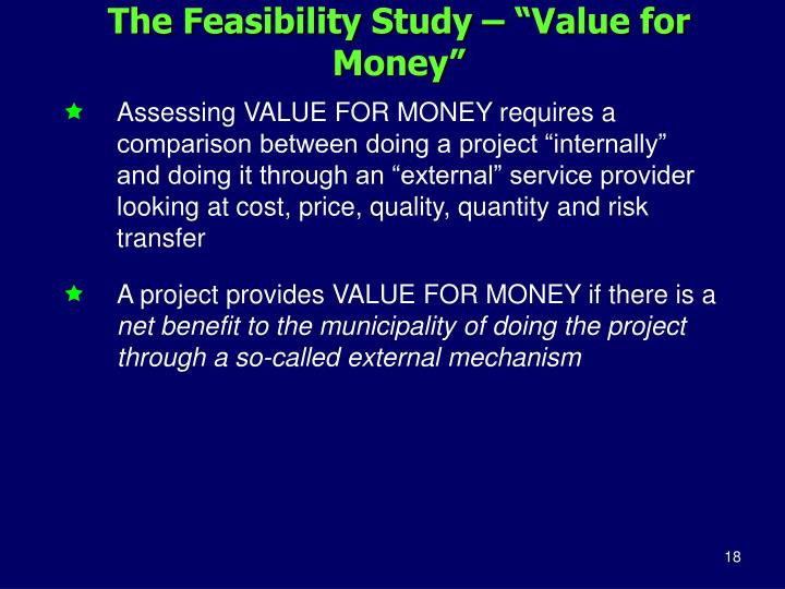 "The Feasibility Study – ""Value for Money"""