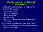 what is meant by an external mechanism1