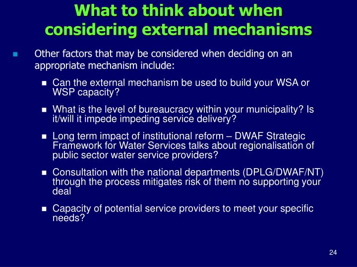 What to think about when considering external mechanisms