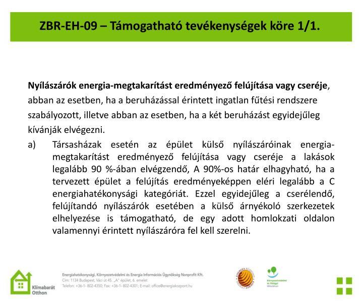 ZBR-EH-09 – Támogatható tevékenységek köre 1/1.