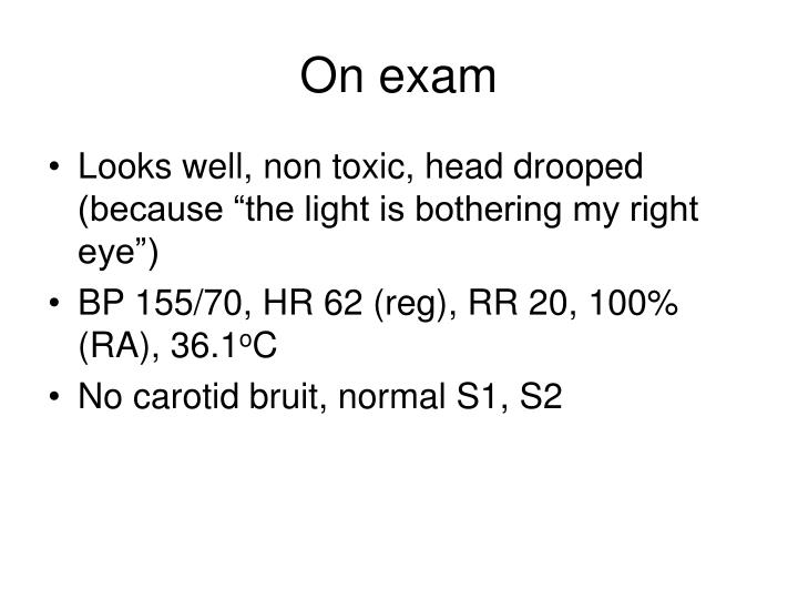 On exam