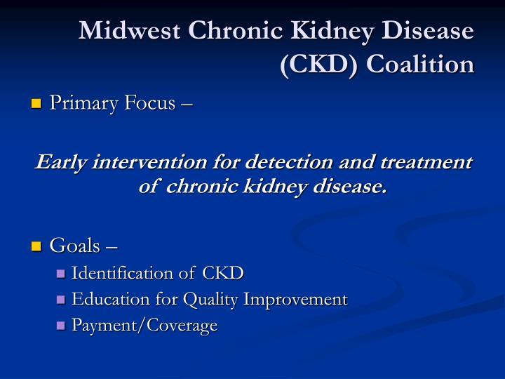 Midwest Chronic Kidney Disease (CKD) Coalition