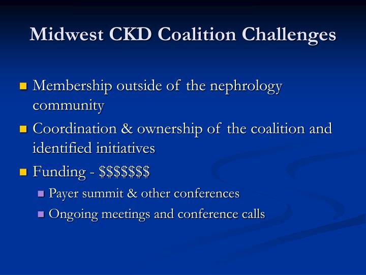 Midwest CKD Coalition Challenges