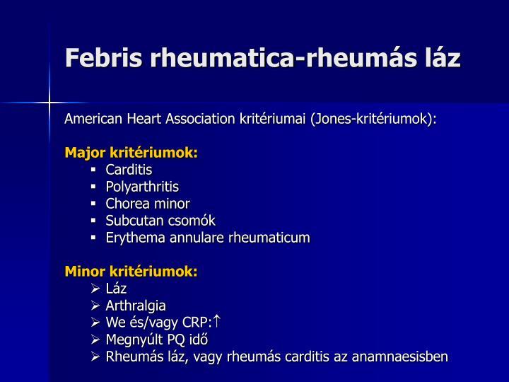 Febris rheumatica-rheumás láz
