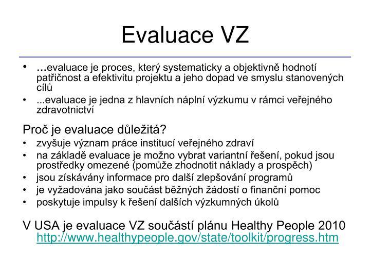 Evaluace VZ