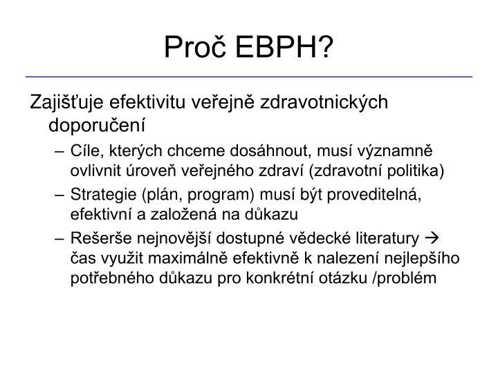 Proč EBPH?