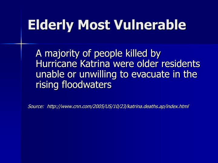 Elderly Most Vulnerable
