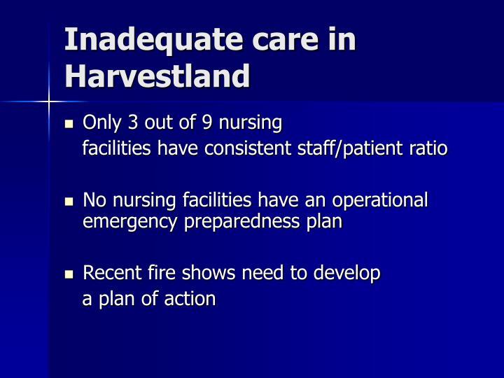 Inadequate care in Harvestland