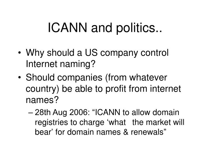 ICANN and politics..