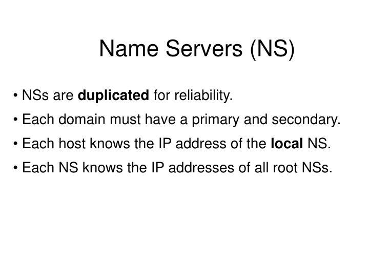 Name Servers (NS)