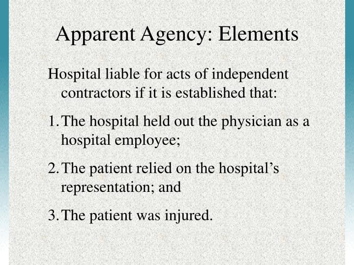 Apparent Agency: Elements