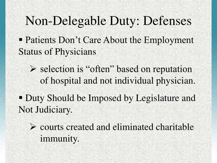 Non-Delegable Duty: Defenses