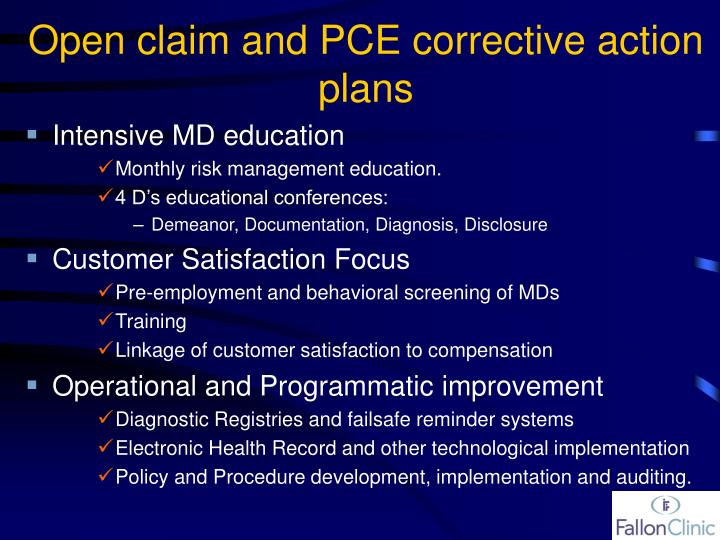 Open claim and PCE corrective action plans