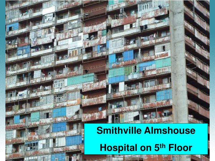 Smithville Almshouse