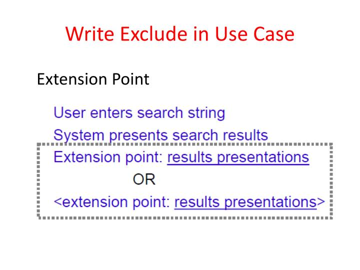 Write Exclude in Use Case