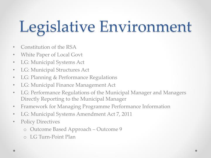 Legislative Environment