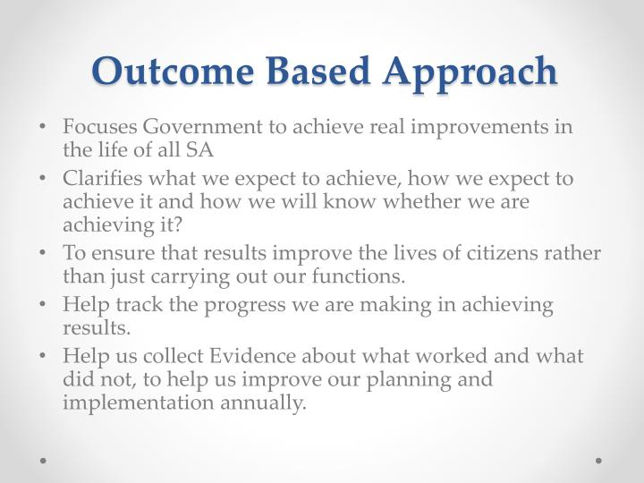 Outcome Based Approach