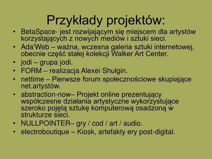 Przykłady projektów: