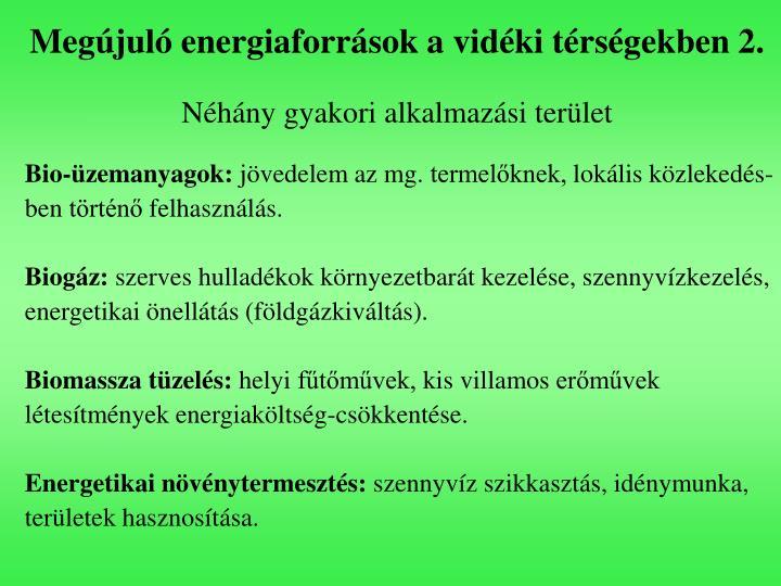 Megújuló energiaforrások a vidéki térségekben 2.