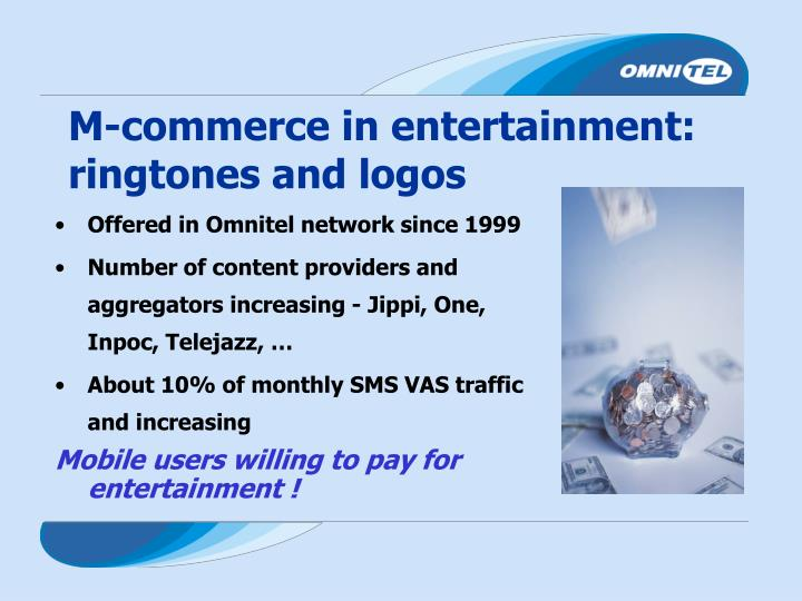 M-commerce in entertainment: ringtones and logos