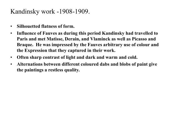 Kandinsky work -1908-1909.