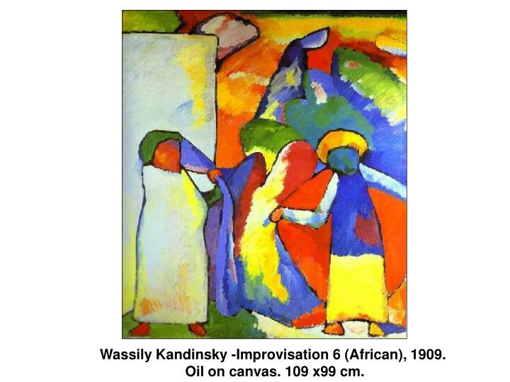 Wassily Kandinsky -Improvisation 6 (African), 1909.