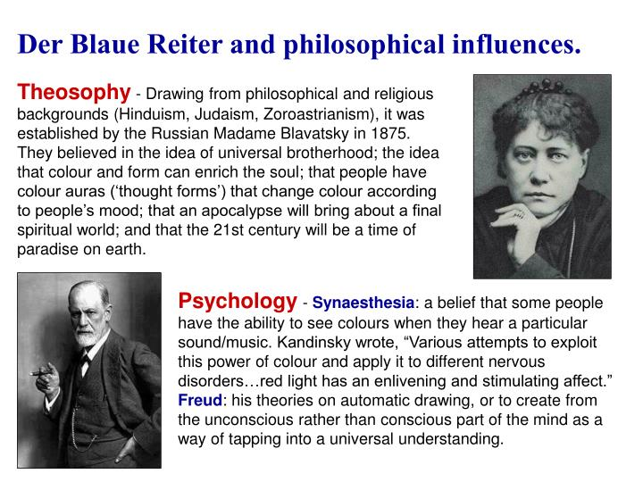 Der Blaue Reiter and philosophical influences.
