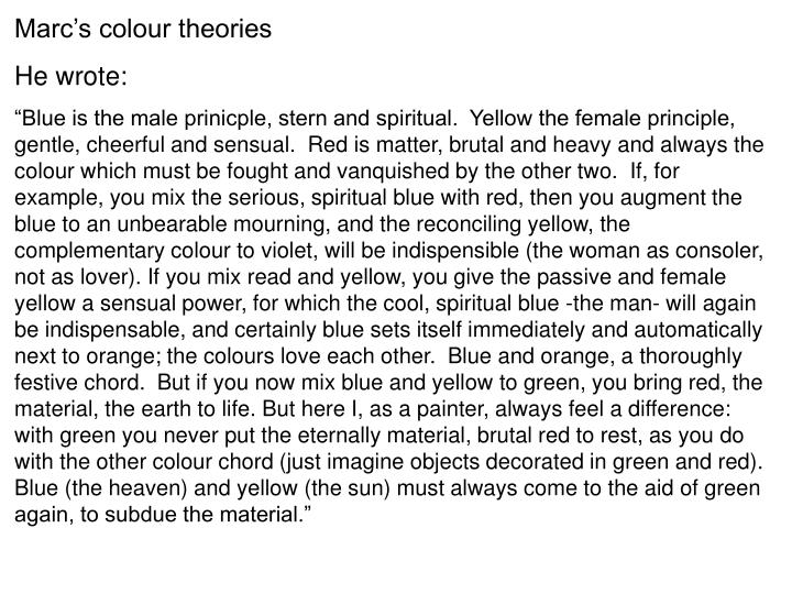 Marc's colour theories