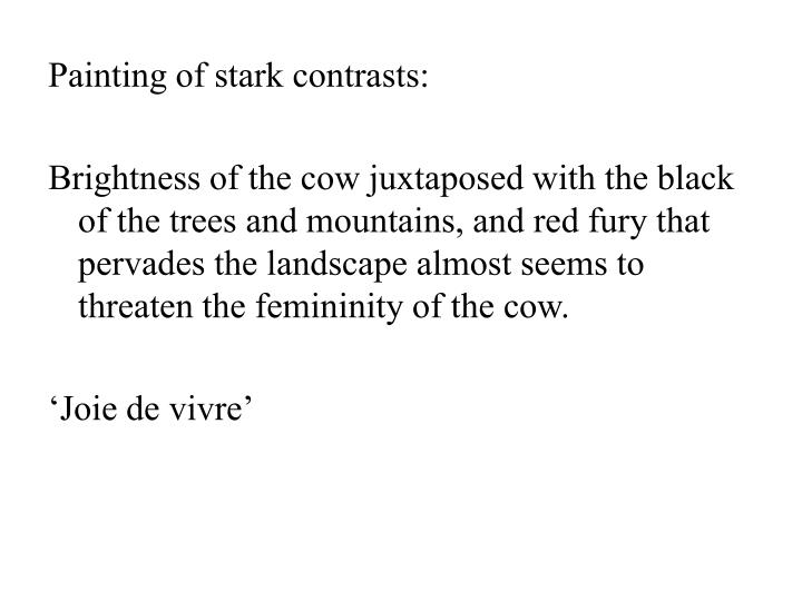 Painting of stark contrasts: