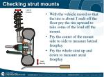 checking strut mounts