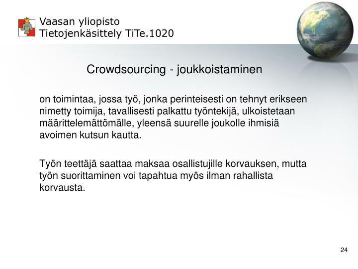Crowdsourcing - joukkoistaminen
