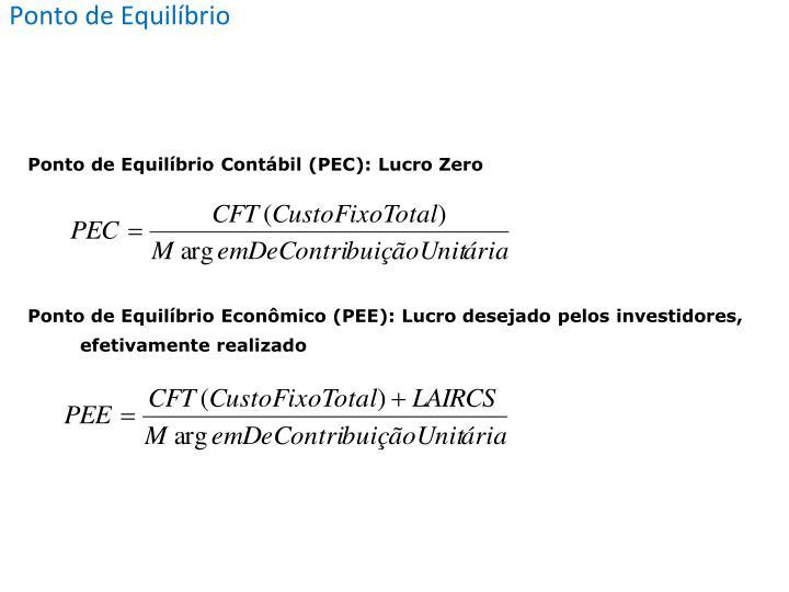 Ponto de Equilíbrio Contábil (PEC): Lucro Zero