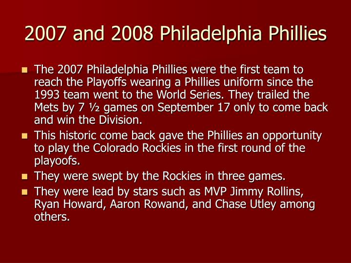 2007 and 2008 Philadelphia Phillies