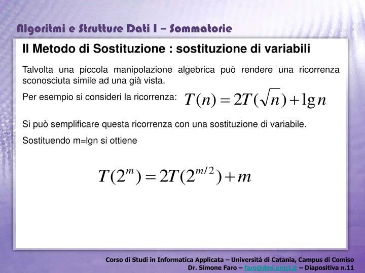 Il Metodo di Sostituzione : sostituzione di variabili