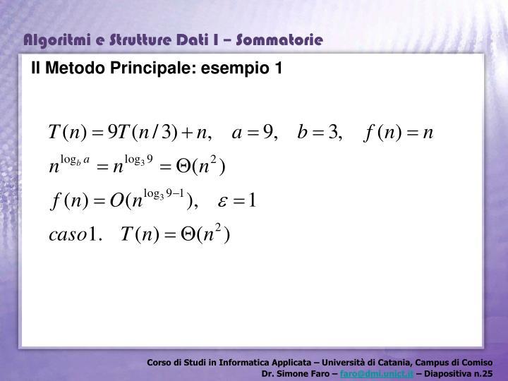 Il Metodo Principale: esempio 1