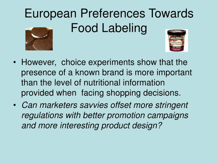 European Preferences Towards Food Labeling