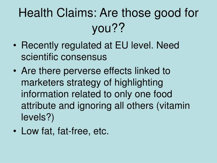 Health Claims: Are those good for you?