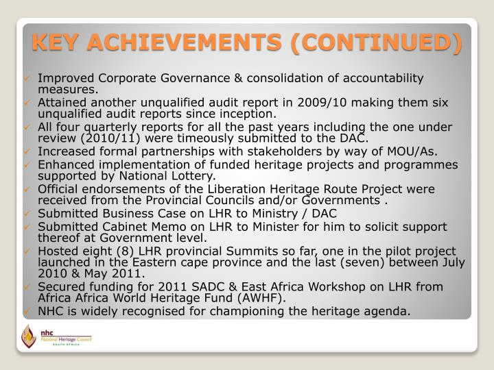 Improved Corporate Governance & consolidation of accountability measures.