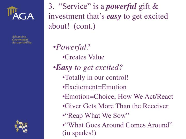"3.  ""Service"" is a"